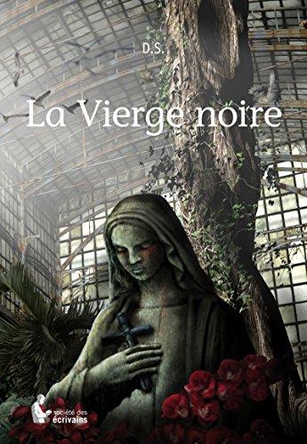 Lire en ligne La Vierge noire epub, pdf