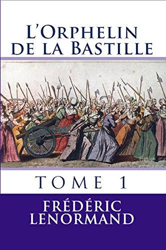Lire un L'Orphelin de la Bastille 1 pdf ebook
