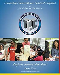 Compelling Conversations: 11 Selected Chapters on Timeless Topics for the Language Company Students - Level 2 by Eric H. Roth (2011-06-20)