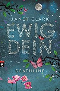 Clark, Janet: Ewig dein - Deathline