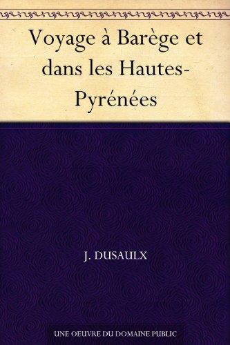 Couverture du livre Voyage à Barège et dans les Hautes-Pyrénées
