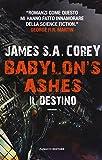 Il destino. Babylon's ashes