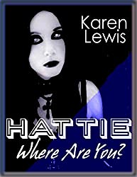 HATTIE, WHERE ARE YOU? (English Edition)