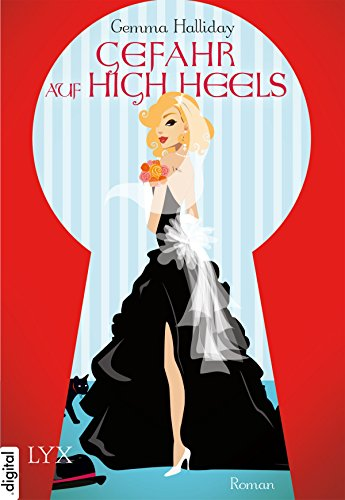 Download Gefahr auf High Heels (High-Heels-Reihe 5)