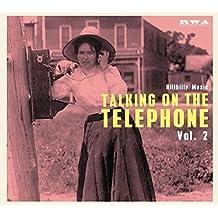 Talkin' on the Telephone Vol.2