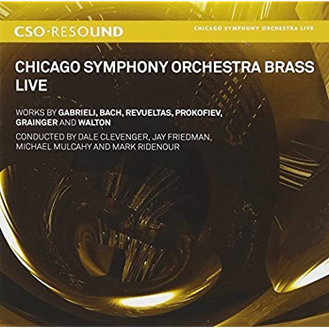 Chicago Symphony Orchestra Brass - Live in Concert by CSO Resound (2011-09-27)