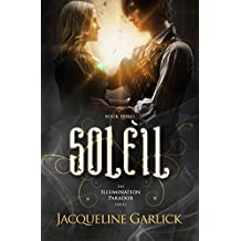 Soleil (The Illumination Paradox Book 3) (English Edition)