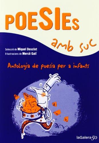 Poesies Amb Suc (Poesies i contes)