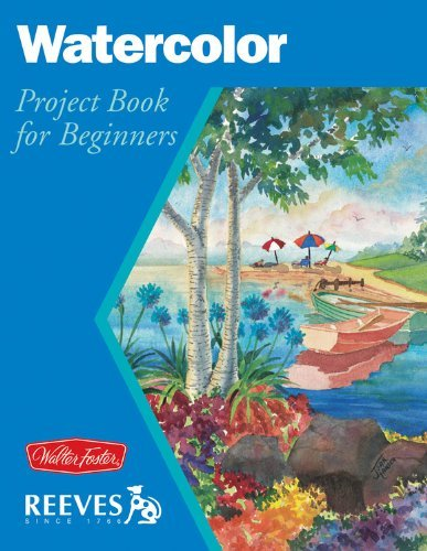 Watercolor: Project book for beginners (WF /Reeves Getting Started) by Chris Hansen (2003-01-01)