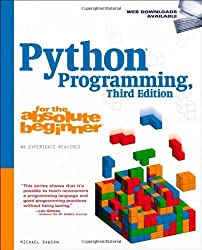 Python Programming for the Absolute Beginner, 3rd Edition by Dawson, Michael (2010) Paperback