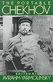 [The Portable Chekhov] (By: Anton Pavlovich Chekhov) [published: July, 1978]