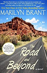 The Road and Beyond: The Expanded Book-Club Edition of The Road to You by Marilyn Brant (2014-11-30)