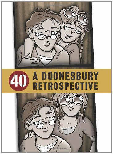 40 DOONESBURY RETROSPECTIVE HC