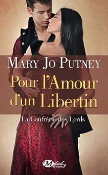 Pour l'amour d'un libertin: La Confrérie des Lords, T3 par [Putney, Mary Jo]