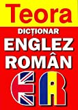 Teora English-Romanian Dictionary
