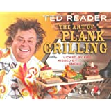 The Art of Plank Grilling: Licked by Fire, Kissed by Smoke