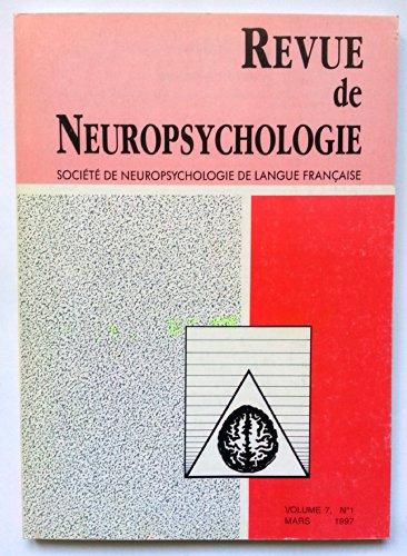 Revue de Neuropsychologie - Volume 7 - numéro 1 - mars 1997