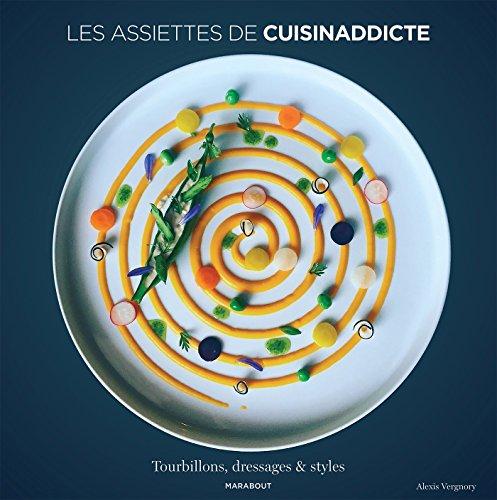 Les assiettes de Cuisinaddicte