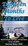 Image de Eighteen Months To Live: The real life story of Midge Rylander as told in her journal and letters (English Edition)