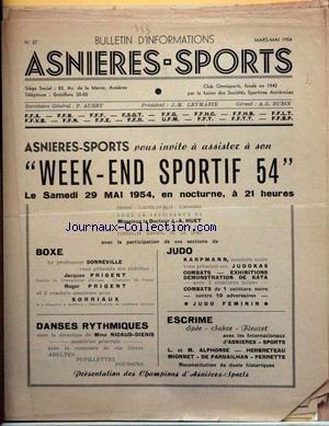 BULLETIN ASNIERES SPORTS [No 27] du 01/03/1954 - WEEK-END SPORTIF - LE DR J.A. HUET - BOXE - LE PROF. SONNEVILLE - J. PRIGENT - R. PRIGENT ET SORRIAUX - DANSES RYTHMIQUES - MME NICAUD-DIENIS - JUDO - KARPMANN - ESCRIME - L. ET M. ALPHONSE - HERBRETEAU - MIONNET - DE PARDAILHAN ET PERRETTE par Collectif