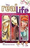 real life tome 1 trop beau pour ?tre vrai