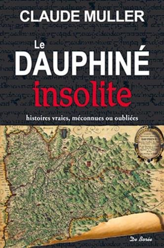 Dauphiné insolite (Le)