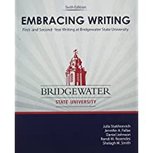Embracing Writing: First- and Second-Year Writing at Bridgewater State University