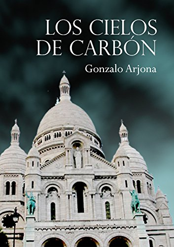 los-cielos-de-carbon-spanish-edition