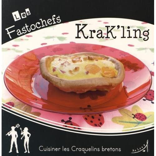 Krak'ling cuisiner les craquelins bretons