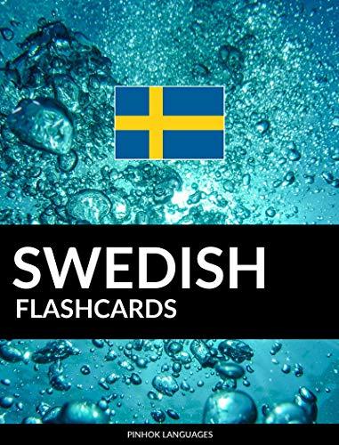 Swedish Flashcards: 800 Important Swedish-English and English-Swedish Flash Cards (English Edition)