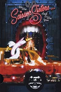 Scissor Sisters - We are Scissor Sisters and so are you [Limited Edition]