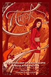 Amok: An Anthology of Asia-Pacific Speculative Fiction (English Edition)