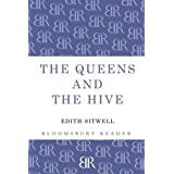 The Queens and the Hive by Edith Sitwell (2013-05-23)