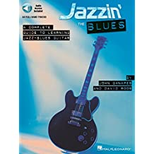 Jazzin' The Blues A Complete Guide To Learning The Jazz-Blues Guitar