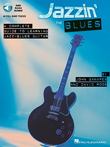 Jazzin' The Blues - A Complete Guide To Learning The Jazz-Blues Guitar (Book & CD)