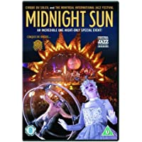 Cirque Du Soleil: Midnight Sun [DVD] [2005] by Paul Ahmarani