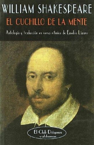El cuchillo de la mente: Antología (El Club Diógenes) por William Shakespeare