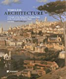 Timeless Architecture: A Decade of the Richard H. Driehaus Prize at the University of Notre Dame