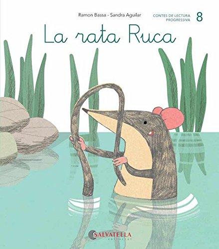 De mica en mica 8: La rata Ruca (lligada-pal) (r, rr) por Ramon Bassa i Martín