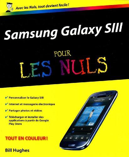 Samsung Galaxy SIII pour les Nuls par Bill HUGHES