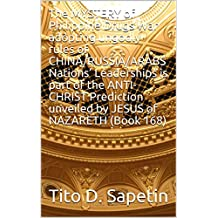 """The MYSTERY of Philippine Drugs War adopting ungodly rules of CHINA/RUSSIA/ARABS Nations' Leaderships is part of the ANTI-CHRIST Prediction unveiled by ... NAZARETH (Book 168) (""""10+3 MDGC Book"""" 153)"""