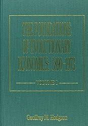 The Foundations of Evolutionary Economics: 1890-1973 (Elgar Mini Series)