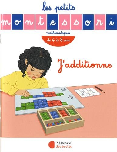 J'additionne : De 4 à 8 ans