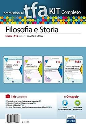 TFA. Filosofia e storia classe A19 (A037) per prove scritte e orali. Kit completo. Con software di simulazione