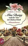 Buchinformationen und Rezensionen zu Miss Daisy und der Tote im Chelsea Hotel von Carola Dunn