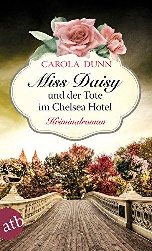 Buchseite und Rezensionen zu 'Miss Daisy und der Tote im Chelsea Hotel' von Carola Dunn