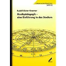 Musikpädagogik ? eine Einführung in das Studium. Forum Musikpädagogik Bd. 55 von Rudolf D Kraemer (6. Mai 2004) Taschenbuch
