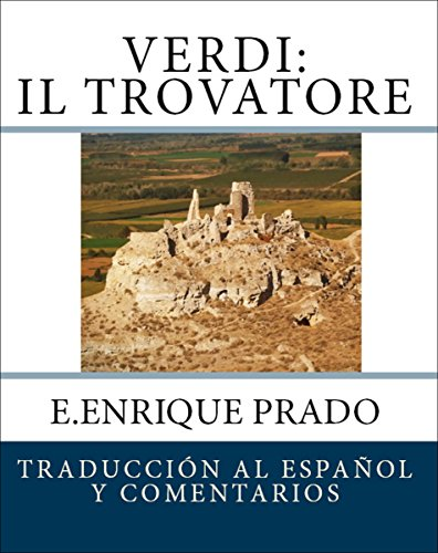 verdi-il-trovatore-traduccion-al-espanol-y-comentarios-opera-en-espanol