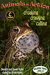 Animals in Action: calling, croaking, crawling (English Edition)