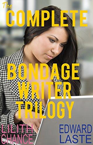 the-complete-bondage-writer-trilogy-steamy-bdsm-english-edition